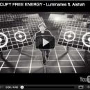 "Luminaries & Elevate Release ""Free Energy"" Video"