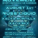 August 1st – Luminous Movement feat. Russ Liquid, Kalya Scintilla, & Kalix Sky