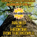 August 15th – Luminous Movement feat. Luminaries, Nahko & Medicine for the People, & DJ Fabian Alsultany