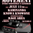 July 11th – Luminous Movement feat. Kaminanda, Knowa Knowone, & Rage Area