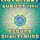 "Aug. 29th – Luminous Movement ""hOMe Burn"" party w/ Oscure, Shakti Bliss, & Rhythmstar"