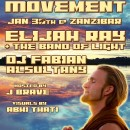 Jan. 30th – Luminous Movement feat. Elijah Ray + the Band of Light & Dj Fabian Alsultany