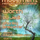 Feb. 20th – Luminous Movement feat. WORTH, DJ Jedi, & Phunky Brewster