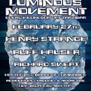 Feb. 27th – Luminous Movement feat. Henry Strange, Ruff Hauser, & Richard Sweat