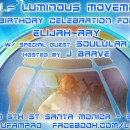 July 10th – Elijah Ray + Band of Light Birthday Party w/ Soulular
