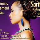 Aug. 28th – SARITAH + SLEEPER | Luminous Movement