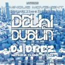 Jan. 22nd – Delhi 2 Dublin + DJ Drez | Luminous Movement
