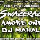 Feb. 17th – Luminous Movement | Swazerazi, Amore One and DJ Mahali