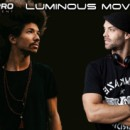 Luminous Movement 5.4 ❖ Dustin Thomas + Samuel J ❖