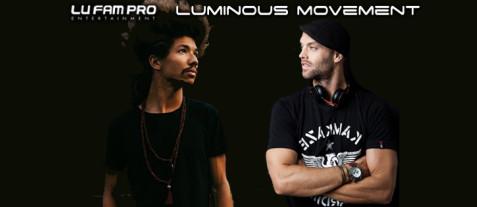 Luminous Movement 5.4 ❖ Dustin Thomas + Samuel J ❖