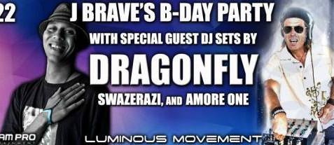 ❖ J Brave's Birthday Party with DJ Dragonfly | 6.22