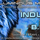 April 9th – Lu Fam Pro presents Luminous Movement with Indubious & B.R.E.E.D