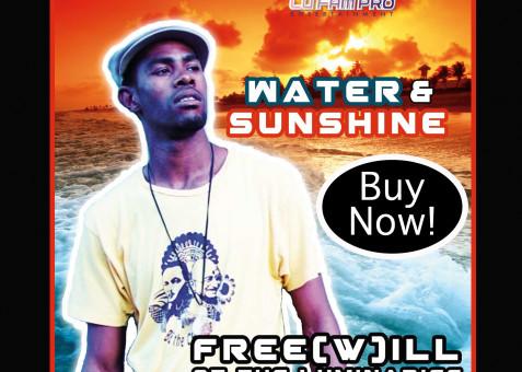 Free(w)ill – Water & Sunshine