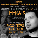 Jan. 15th – Myka 9 + Pico Reps & DJ Jedi | Luminous Movement